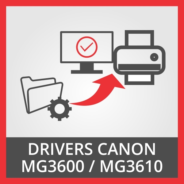 Drivers Canon MG3600 / MG3610