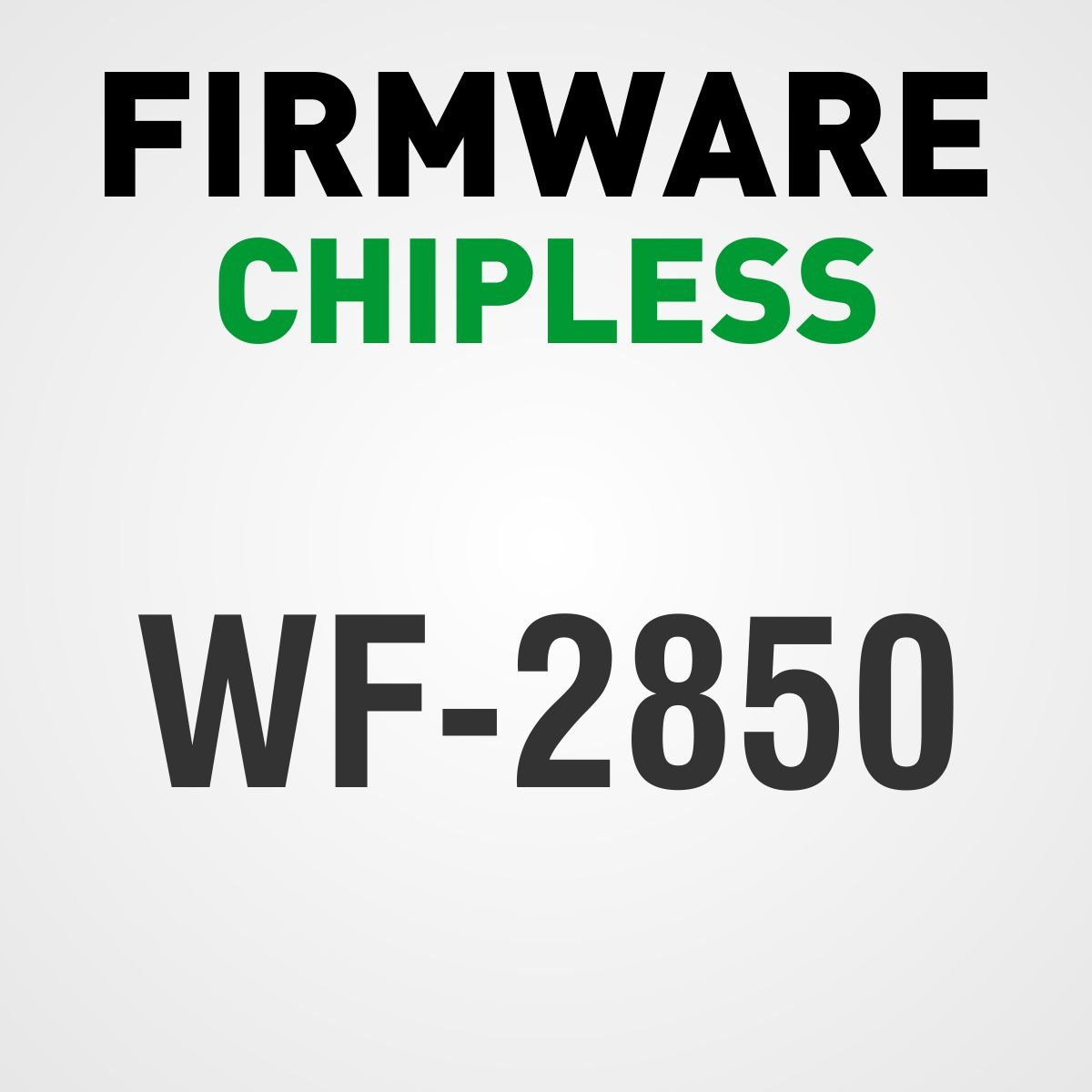 EPSON WF-2850 | Arquivo Firmware ChipLess