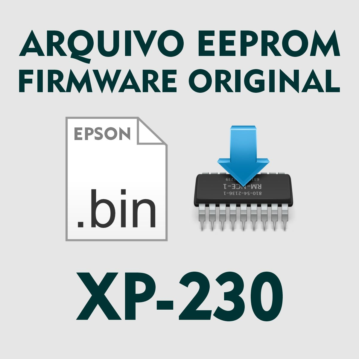 Epson XP-230   Arquivo de Eeprom Firmware .bin - Original